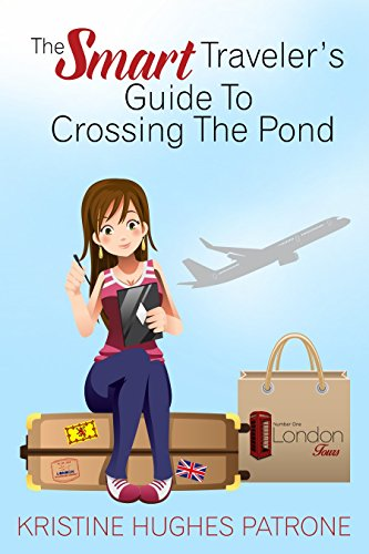 Download for free The Smart Traveler's Guide to Crossing the Pond
