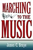 img - for Marching To The Music book / textbook / text book
