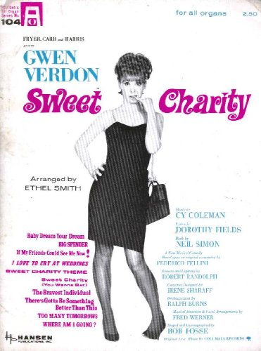 Selections From 'Sweet Charity' (For All Organs) (Hansen's All Organ Series, No. 104)