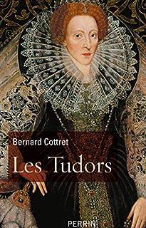 Les Tudors : la démesure et la gloire