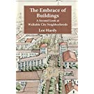 The Embrace of Buildings: A Second Look at Walkable City Neighborhoods