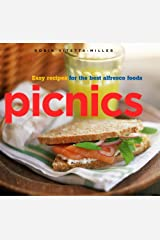 Picnics: Easy Recipes for the Best Alfresco Foods Hardcover