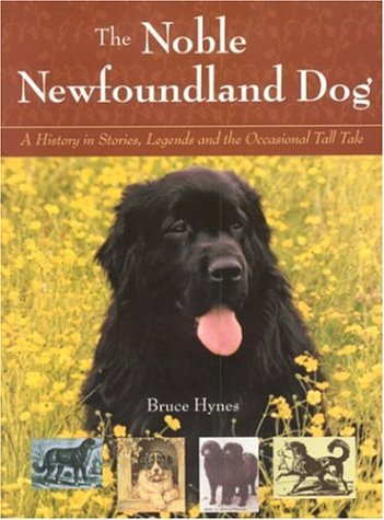 The-Noble-Newfoundland-Dog-A-History-in-Stories-Legends-and-the-Occasional-Tall-Tale