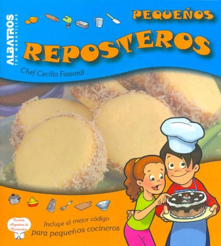 Pequenos Reposteros/ Little Confectioners (Cocina Para Chicos) (Spanish Edition) ebook