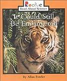 It Could Still Be Endangered, Allan Fowler, 0516212087