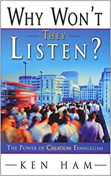 Book Why Won't They Listen? The Power of Creation Evangelism