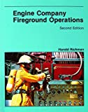 Engine Company Fireground Operations, Richman, Harold and National Fire Protection Association, 0763743984