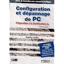 CONFIGURATION ET DÉPANNAGE DE PC  2E ED.