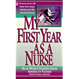 My First Year As A Nurse