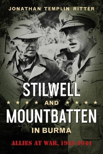 Image of Stilwell and Mountbatten in Burma: Allies at War, 1943-1944 (American Military Studies)