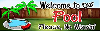 No Wizzin' Funny Pool Welcome Sign with Backyard Fence and Palm Trees - Fun Sign Factory Original Swimming Pool Sign