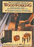 The Complete Book of Woodworking, , 1890621358