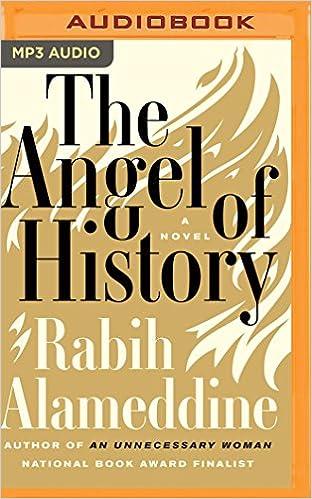 The angel of history a novel rabih alameddine alex hyde white the angel of history a novel rabih alameddine alex hyde white 9781536673425 amazon books fandeluxe Gallery