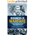Business is Warfare: The Ancient Secrets and Strategies of Genghis Khan, Attila the Hun and Alexander the Great