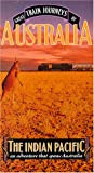 Great Train Journeys of Australia: Indian Pacific [VHS]