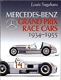 Mercedes-Benz Grand Prix Race Cars, 1934-1955, Louis Sugahara, 1933123001