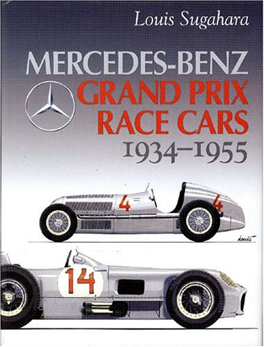 Mercedes-Benz Grand Prix Race Cars 1934 - (Mercedes Benz Racing)