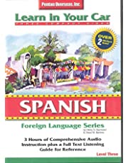 Learn in Your Car Spanish Level 3: Foreign Language Series. 3 CD's, Listening Guide