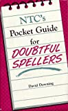 NTC's Dictionary for Doubtful Spellers, David Downing, 0844254746