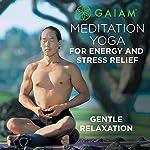 Gentle Relaxation | Rodney Yee