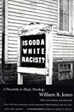 Is God a White Racist?, William R. Jones, 0807010332
