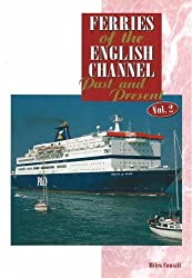 FERRIES OF THE ENGLISH CHANNEL PAST AND: Past and Present: v. 2