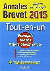 Annales Brevet 2015 sujets et corrigés - Le Tout-en-un