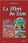 LA MORT DU LION par Collas