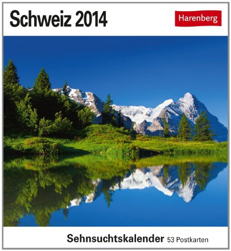 Schweiz 2014: Sehnsuchts-Kalender. 53 heraustrennbare Farbpostkarten