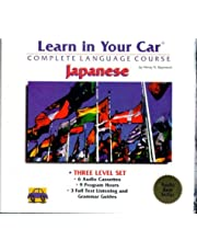 Learn in Your Car Japanese Three Level Set: 6 Cassettes & 3 Booklets