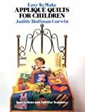 Easy-to-Make Applique Quilts for Children, Judith Hoffman Corwin, 0486242935