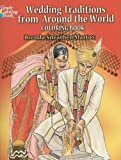 Wedding Traditions from Around the World Coloring Book (Dover Fashion Coloring Book)