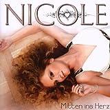 Mitten Ins Herz by NICOLE (2008-02-08)