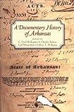 A Documentary History of Arkansas, , 1557287945