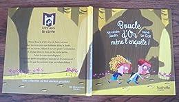 Hachette - Boucle D'or Mène L'enquête !
