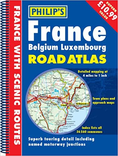 Philips france belgium luxembourg road atlas philips road philips france belgium luxembourg road atlas philips road atlases maps amazon 9780540085286 books gumiabroncs Images