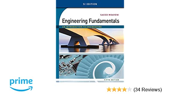 Amazon engineering fundamentals an introduction to engineering amazon engineering fundamentals an introduction to engineering si edition 9781305105720 saeed moaveni books fandeluxe Images
