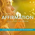 Affirmation: Kraft der Gedanken | Carola Riß-Tafilaj