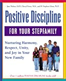 img - for Positive Discipline for Your Stepfamily: Nurturing Harmony, Respect, and Joy in Your New Family book / textbook / text book