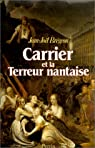 Carrier et la Terreur nantaise par Brégeon