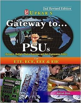 Gateway To PSUs : Electronics & Telecom, Electronics & Communication, Electrical, Electronics & Instrumentation 2 Edition price comparison at Flipkart, Amazon, Crossword, Uread, Bookadda, Landmark, Homeshop18
