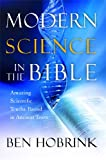 Modern Science in the Bible, Ben Hobrink, 1476747954