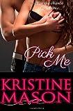 Pick Me, Kristine Mason, 1484083164
