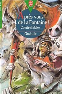 """Afficher """"Après vous, M. de La Fontaine !"""""""