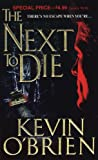 The Next to Die, Kevin O'Brien, 0786012374