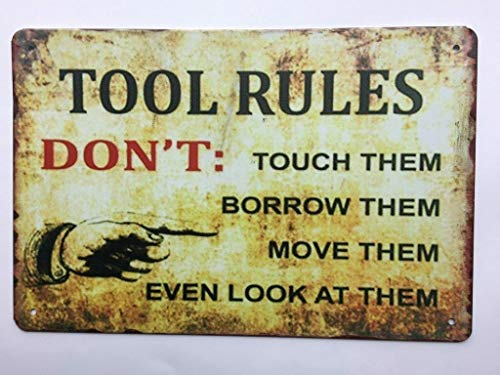 (Mechanic Tool Rules Sign - Don't Touch Borrow Move Don't Even Look at 'EM TS150)