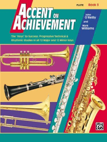 Accent on Achievement Book 3 Flute: The