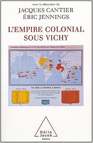 En ligne téléchargement L'Empire colonial sous Vichy epub pdf