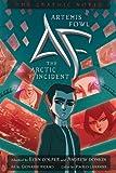 Artemis Fowl: The Arctic Incident Graphic Novel (Artemis Fowl (Graphic Novels))