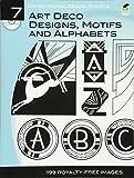 art deco design Dover Digital Design Source #7: Art Deco Designs, Motifs and Alphabets (Dover Electronic Clip Art)